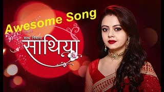 Saath Nibhaana Saathiya awesome Full Title Song by Star Plus
