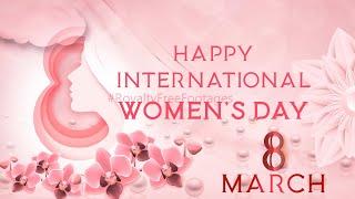 Happy International Women's Day 2021 video | 8 March Theme | #IWD2021 | #womensdaywhatsappstatus2021