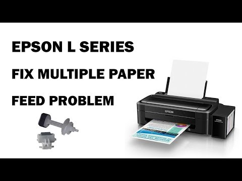 Paper Feed Problem Multiple Output Epson L110 L120 L300 L210 L350