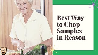 Best Way to Chop Samples in Reason (Fast Sample Chop Workflow)