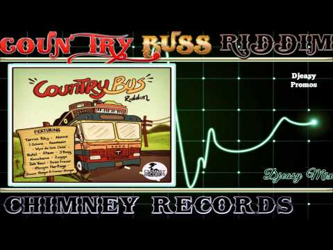 COUNTRY BUS RIDDIM MIX [PROMO] (CHIMNEY RECORDS) Mix By Djeasy