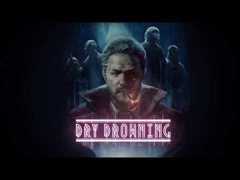 Dry Drowning - Gameplay Trailer thumbnail