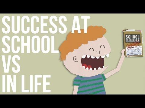 Self Development: Success at School vs. Success in Life