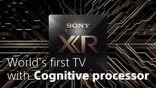 Sony - BRAVIA XR - Technology of Cognitive Processor XR