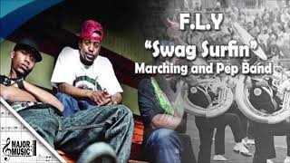 """""""Swag Surfin"""" F.L.Y. Marching/Pep Band Sheet Music Arrangement"""
