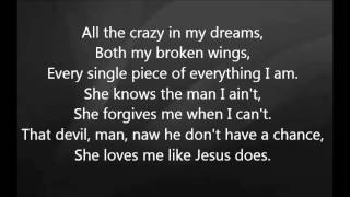 Eric Church - Like Jesus Does with Lyrics