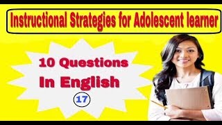 Instructional Strategies For Adolescent Learner || FIRST GRADE PSYCHOLOGY || ENGLISH PSYCHOLOGY