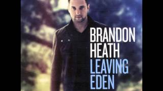 Brandon Heath - No Good To Be Alone + Lyrics