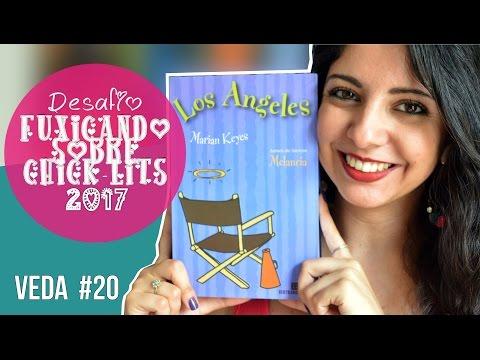 LOS ANGELES | MARIAN KEYES | DESAFIO FUXICANDO SOBRE CHICK-LITS 2017 | MINHA VIDA LITERÁRIA