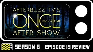 Once Upon A Time Season 6 Episode 19 Review & After Show   AfterBuzz TV