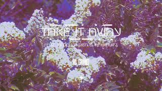 RL Grime - Take It Away ft. Ty Dolla $ign  TK Kravitz