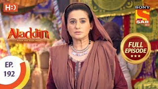 Aladdin - Ep 192 - Full Episode - 10th May, 2019