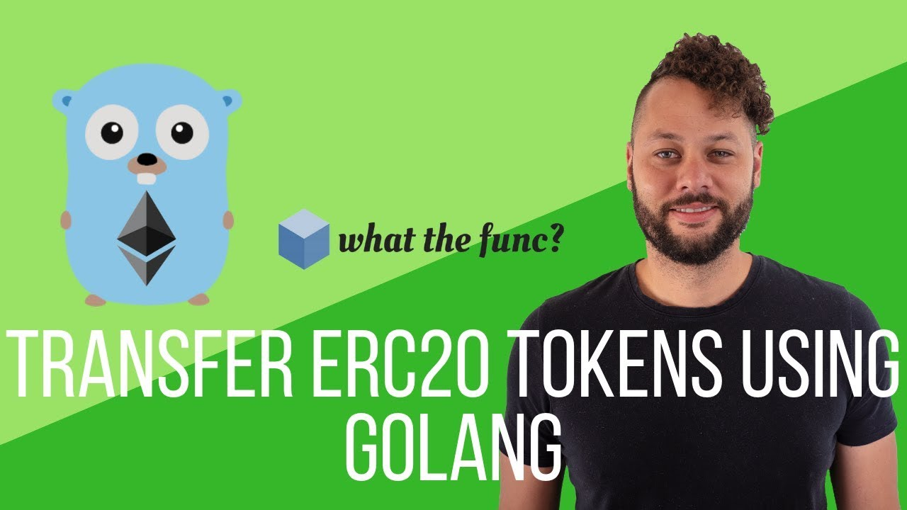 Transfer Erc20 Tokens Using Golang