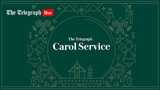 Watch The Telegraph's Christmas Carol Service