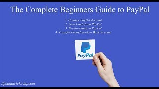 How To Set Up A PayPal Account: Send, Receive, and Transfer Money