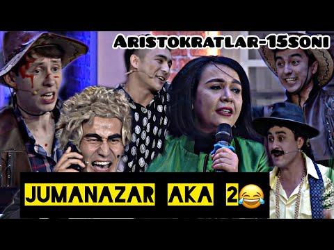 """""""ARISTOKRATLAR"""" 15-SON! JUMANAZAR AKA HAMMASINI OCHIQ GAPIRDI!!!😱😱😱😱😱🔥"""