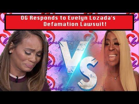 OG Responds to Evelyn Lozada&#39s Defamation Lawsuit! Og VS Evelyn #FULLBREAKDOWN!
