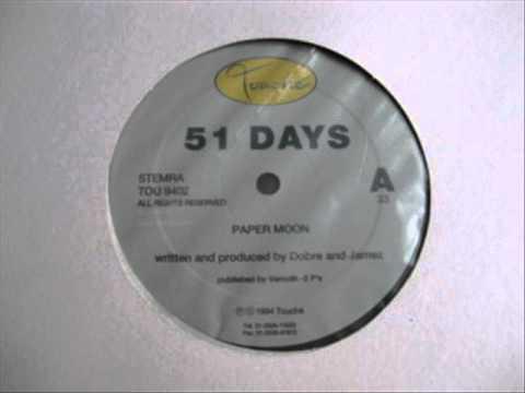 51 Days - Paper Moon (Original Mix)