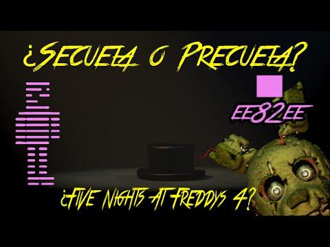 ¿Five Nights At Freddy's 4? | ¿Secuela o Precuela? | Secreto Revelado | fnaf 4