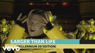 Backstreet Boys   Larger Than Life (Millennium 20 Edition)