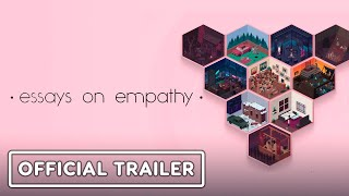 Essays On Empathy - Official Announcement Trailer by GameTrailers