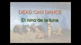 DEAD CAN DANCE: El nino de la luna - theme#3