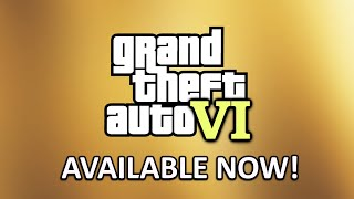 What if GTA 6 is Released