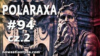 Polaraxa 94 – Dwóch Mojżeszów Cz2