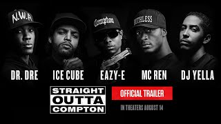 Straight Outta Compton - Official Trailer (HD)