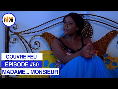 MADAME... MONSIEUR - épisode #50 - Couvre feu (série africaine, #Cameroun)