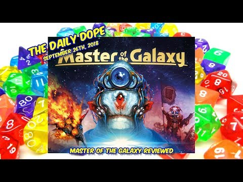 'Master of the Galaxy' Reviewed on The Daily Dope for September 26th, 2018