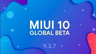 MIUI 10 GLOBAL BETA 9.3.7 - ОБЗОР ПРОШИВКИ | ИСПРАВЛЯЮТ КАМЕРУ НА REDMI NOTE 5