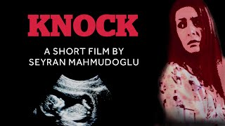 KNOCK - short film