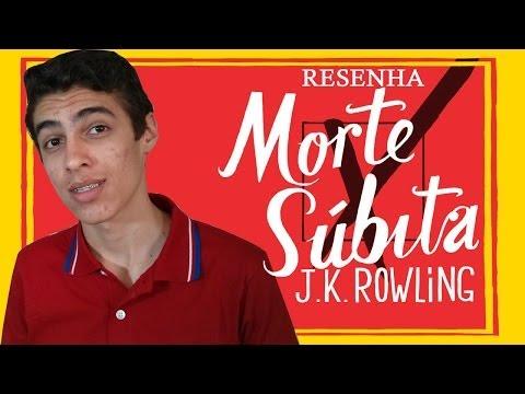 Resenha: Morte Súbita - J.K. Rowling