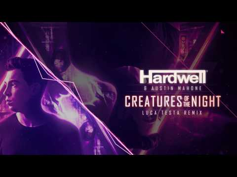 Hardwell & Austin Mahone - Creatures Of The Night (Luca Testa Remix)