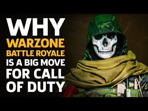 Why Warzone Battle Royale Is A Big Move For Call Of Duty