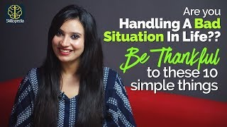 How to stay motivated in TOUGH SITUATION of  life? Show Attitude of Gratitude | Self-Improvement