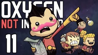Oxygen Not Included | Part 11 | NEVER GIVE UP!!