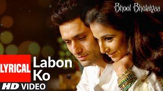 Lyrical: Labon Ko | Bhool Bhulaiyaa | Pritam | K.K.| Akshay