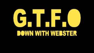 G.T.F.O - Cam (Down With Webster)