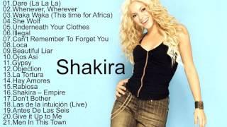 Shakira All Songs 2017 || Shakira Greatest Hits Playlist [Music In The World]