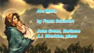 Ave Maria (Schubert) John Green, Baritone - J.J. Sheridan, Organ