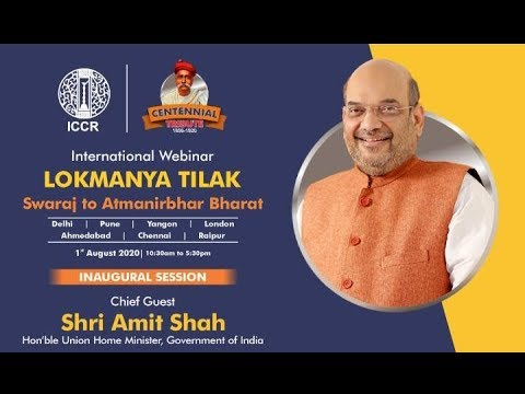 "Inauguration of Intl' Webinar on ""Lokmanya Tilak: Swaraj to Atmanirbhar Bharat"""