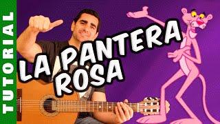 TUTORIAL: Como Tocar La Pantera Rosa En Guitarra (Para Principiantes)