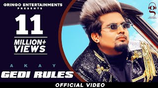 Gedi Rules (Official Video) | Akay | Pendu Boyz | Jerry |Latest Punjabi Songs 2020|New Punjabi Songs
