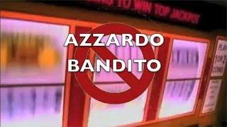 Azzardo Bandito - Video