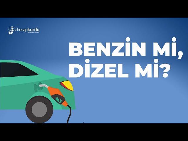 Benzin mi, Dizel mi?