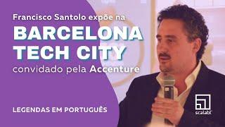 Francisco Santolo expõe na Cidade Tecnológica de Barcelona, convidado pela Accenture