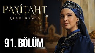 Payitaht Abdulhamid episode 91 with English subtitles Full HD