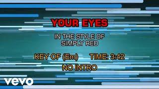 Simply Red - Your Eyes (Karaoke)